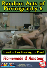 Random Acts of Pornography 6 - amateur straight porn video
