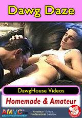Dawg Daze - homemade porn