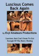 Luscious Comes Back Again - amateur straight porn video