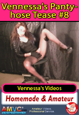 Vennessa's Pantyhose Tease 8 - amateur straight porn